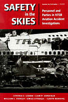 Safety in the skies : personnel and parties in NTSB aviation accident investigations