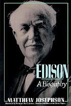 Edison ; a biography