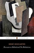Discourse on method, and Meditations