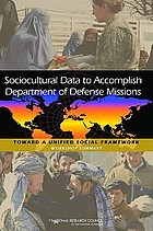 Sociocultural data to accomplish Department of Defense missions : toward a unified social framework : workshop summary