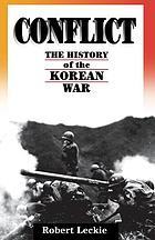 Conflict : the history of the Korean War, 1950-53