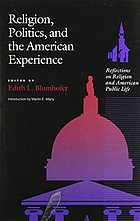 Religion, politics, and the American experience : reflections on religion and American public life
