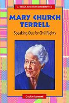 Mary Church Terrell : speaking out for civil rights