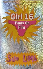 Girl, 16 : pants on fire