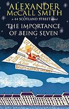 The importance of being seven : a 44 Scotland Street novel