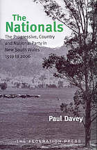 The Nationals : the Progressive, Country, and National Party in New South Wales 1919-2006