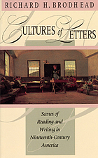 Cultures of letters : scenes of reading and writing in nineteenth-century America