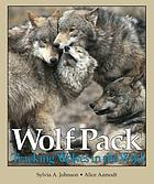 Wolf pack : tracking wolves in the wild