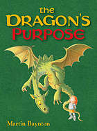 The dragon's purpose