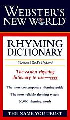 Webster's New World rhyming dictionary : Clement Wood's updated