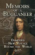 Memoirs of a buccaneer : Dampier's New voyage round the world, 1697