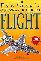 The fantastic cutaway book of flight