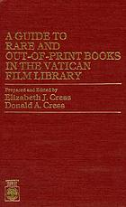 A guide to rare and out-of-print books in the Vatican Film Library : an author list