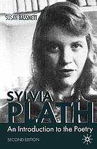 Sylvia Plath : an introduction to the poetry