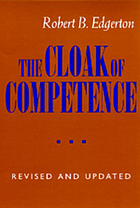 The cloak of competence; stigma in the lives of the mentally retarded