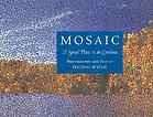 Mosaic : 21 special places in the Carolinas, the land conservation legacy of Duke Power
