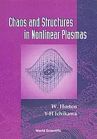 Chaos and structures in nonlinear plasmas