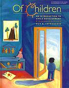 Of children; an introduction to child development