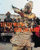 See the music, hear the dance : rethinking African art at the Baltimore Museum of Art