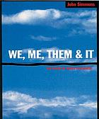 We, me, them & it : the power of words in business