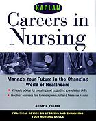 Careers in nursing : managing your future in the changing world of healthcare