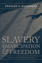 Slavery, emancipation & freedom : comparative perspectives