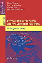 Software-intensive systems and new computing paradigms challenges and visions