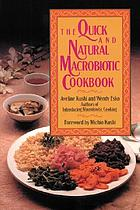 The quick and natural macrobiotic cookbook