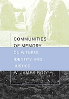 Communities of memory : on witness, identity, and justice