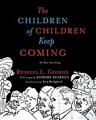 The children of children keep coming : an epic griotsong