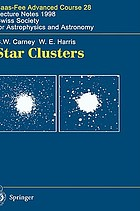 Star Clusters Saas-Fee Advanced Course 28 Lecture Notes 1998 Swiss Society for Astrophysics and Astronomy