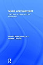 Music and copyright : the case of Delius and his publishers