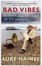 Britpop and my part in its downfall