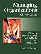 Managing organizations : current issues