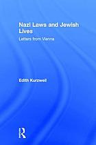 Nazi laws and Jewish lives : letters from Vienna