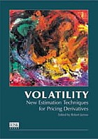 Volatility : new estimation techniques for pricing derivatives