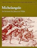 Michelangelo : six lectures