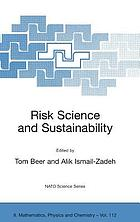 Risk science and sustainability : science for reduction of risk and sustainable development for society