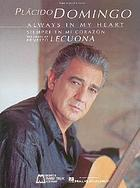 Always in my heart : the songs of Ernesto Lecuona = Siempre en mi corazón