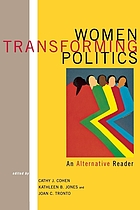 Women transforming politics : an alternative reader