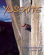 Yosemite : half a century of dynamic rock climbing