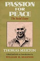 Passion for peace : the social essays