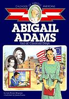 Abigail Adams : girl of colonial days