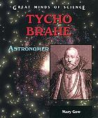 Tycho Brahe : astronomer