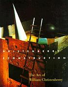 Christenberry reconstruction : the art of William Christenberry