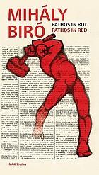 Mihály Biró : Pathos in Rot = pathos in red