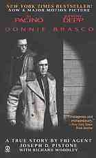 Donnie Brasco : my undercover life in the Mafia