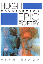 Hugh MacDiarmid's epic poetry
