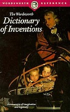 The Wordsworth dictionary of inventions