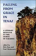 Falling from grace in Texas : a literary response to the demise of paradise